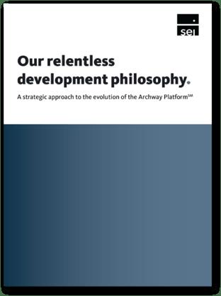 SEI FOS Our Perspective: A Relentless Development Philosophy